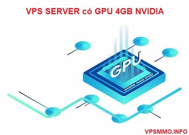 Cho thuê VPS có GPU Card màn hình nvidia giá rẻ