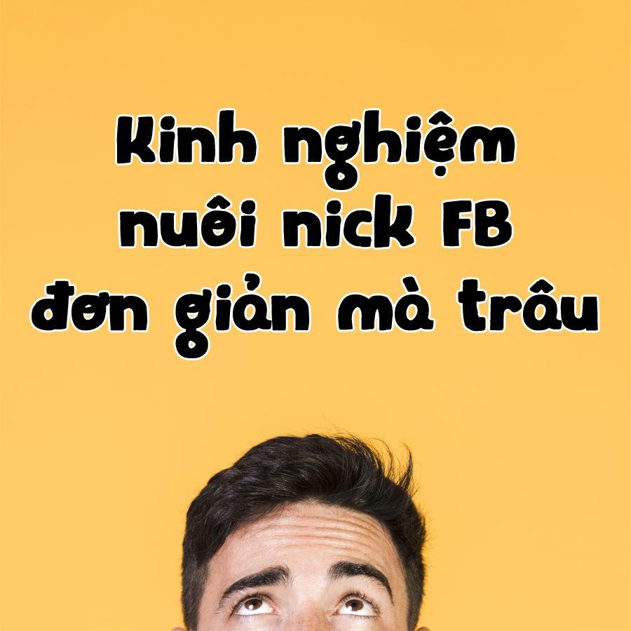 cách nuôi acc facebook cực an toàn