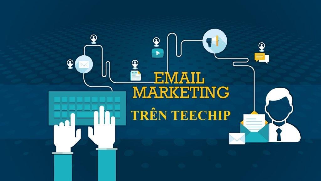 hướng dẫn gửi mail marketing