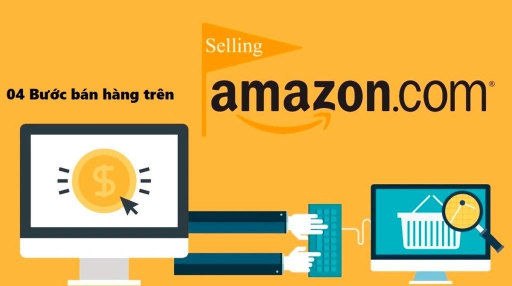 4 bước giúp bạn bán hàng trên amazon