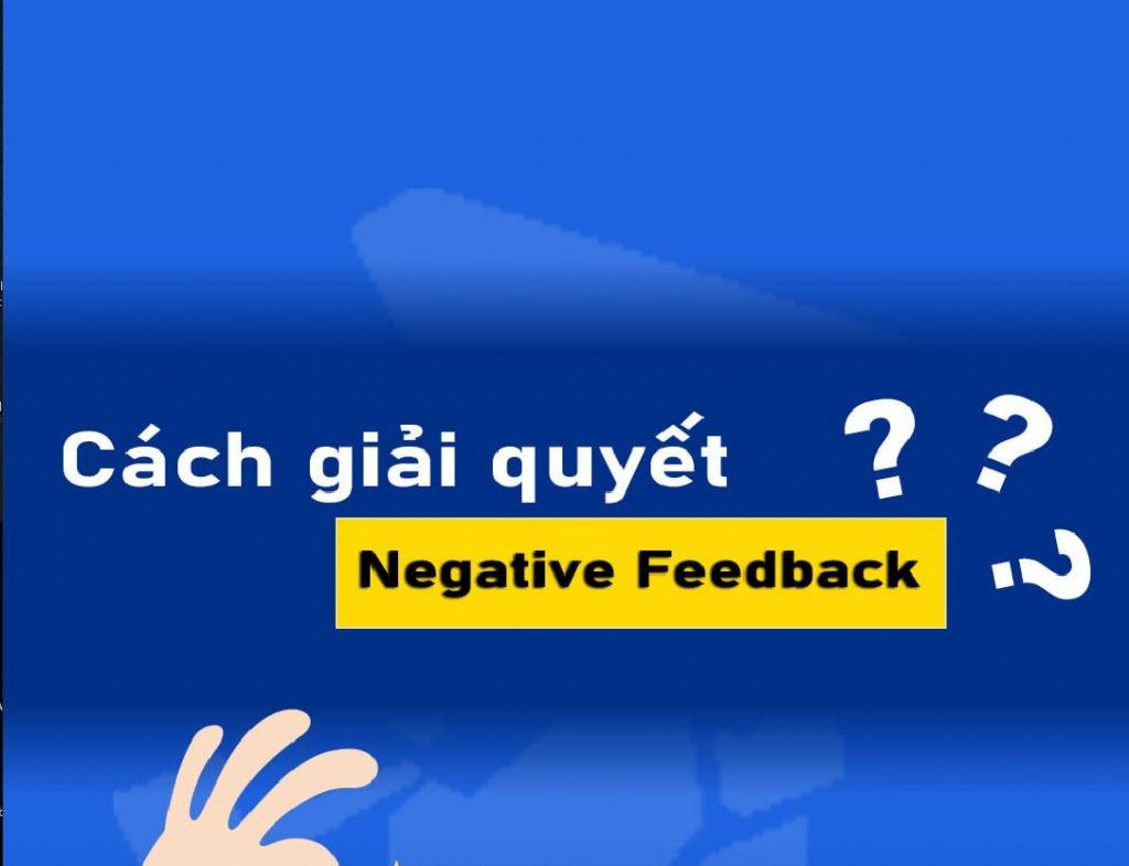 Cách giải quyết Negative Feedback