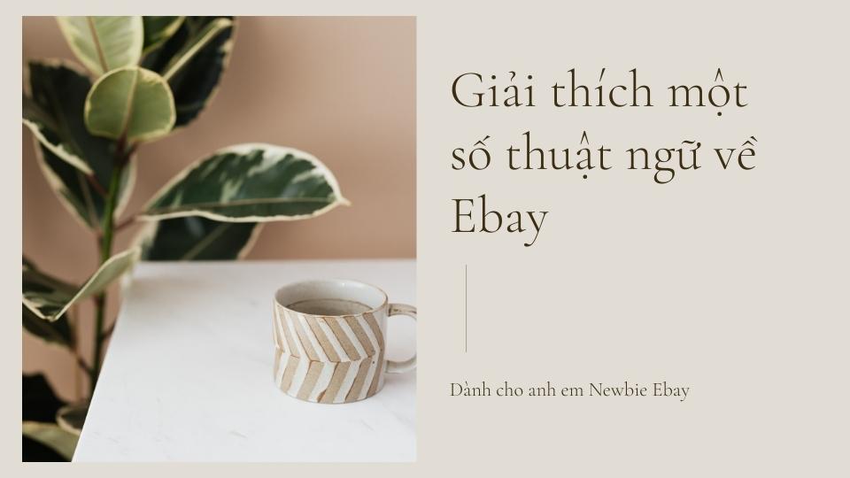 Một số thuật ngữ bản về Ebay