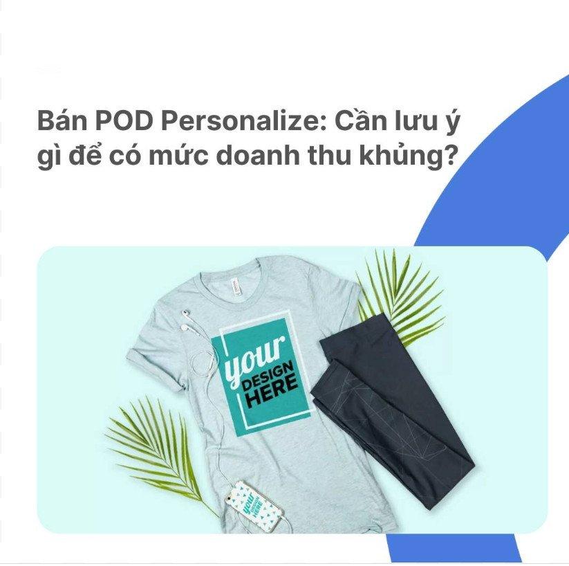 Bán POD Personalize