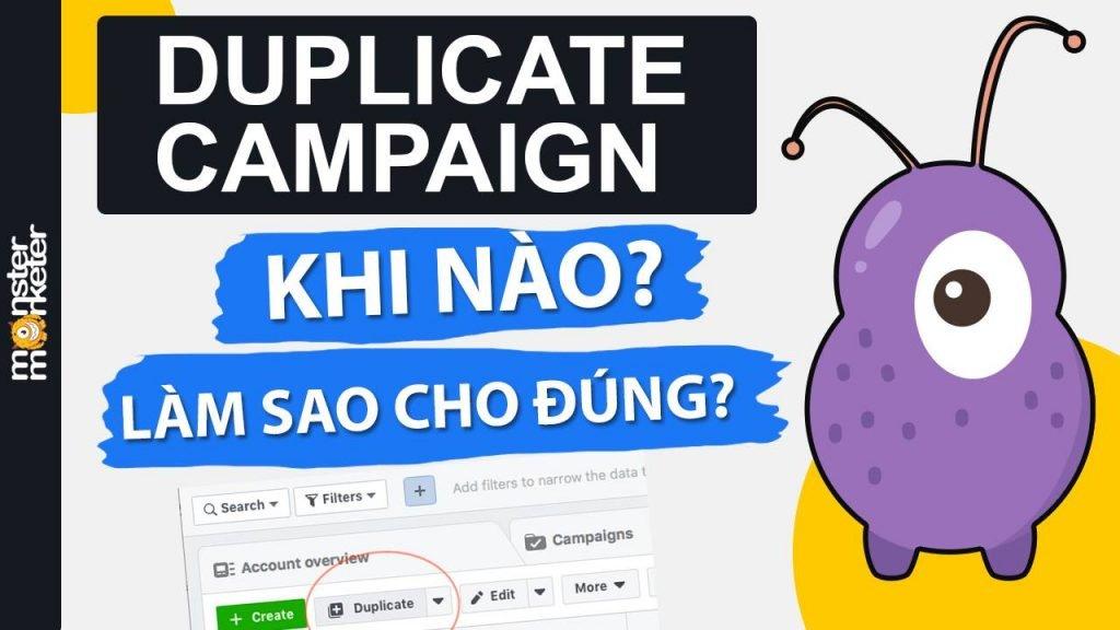 Duplicate campaign khi nào? và làm sao cho đúng?