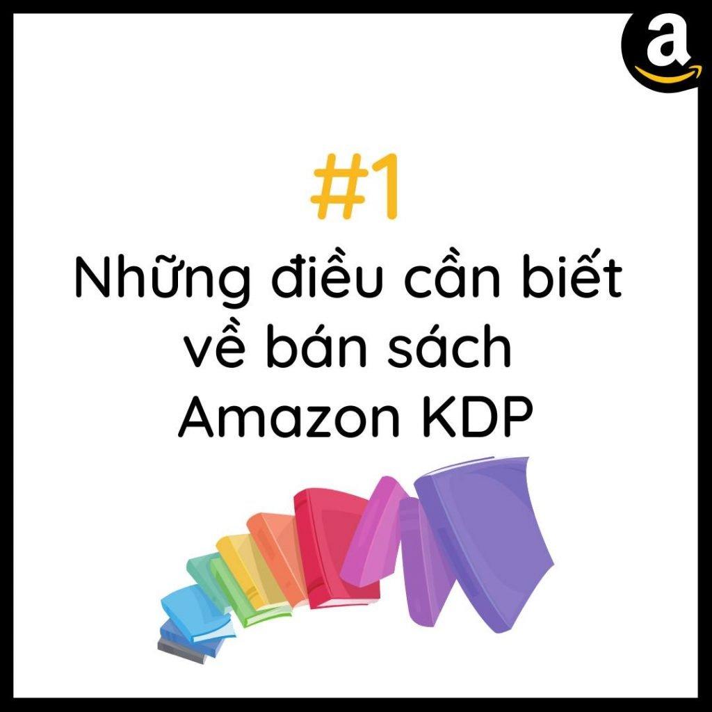 Những điều cần biết về bán sách Amazon KDP
